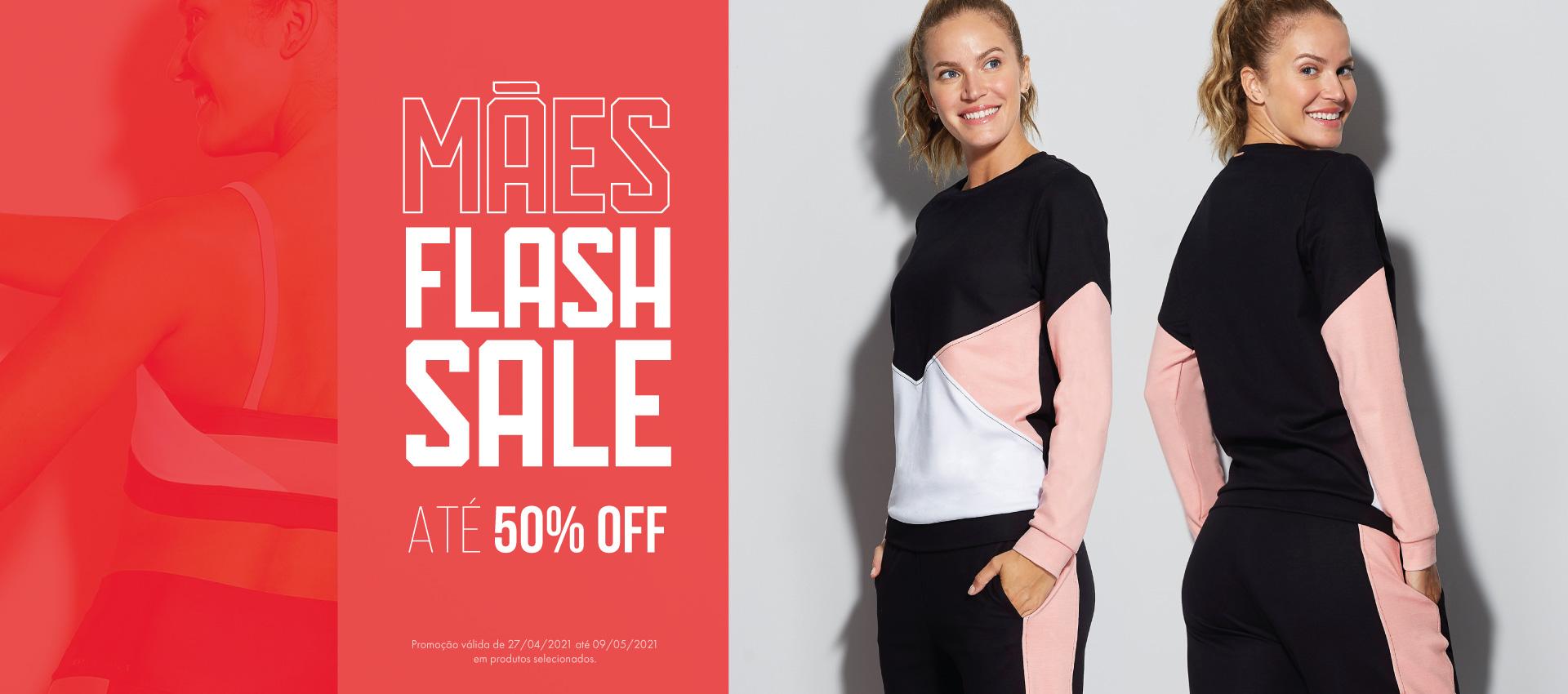 Flash Sale Mães - Até 50% OFF